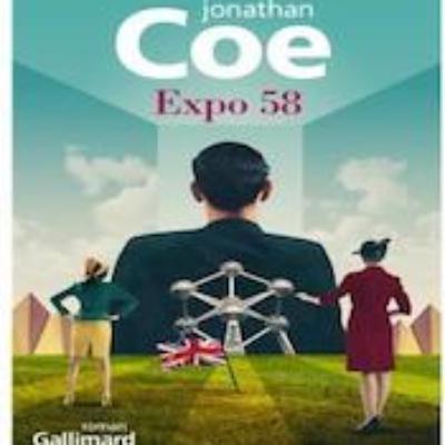 """""""Expo 58"""" de Jonathan Coe par Bernard Sasso"""