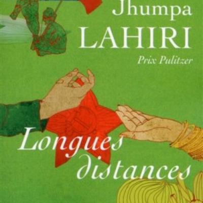 «Longues distances» de Jhumpa Lahiri par Valérie Krol