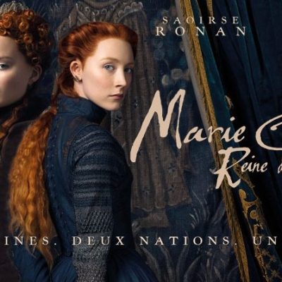 "CINÉMA LE ROYAL 5 mars 2019 ""Mary Stuart Queen of Scots"""